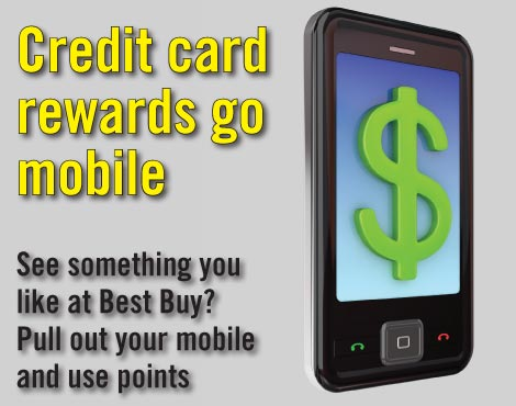 Credit card rewards go mobile