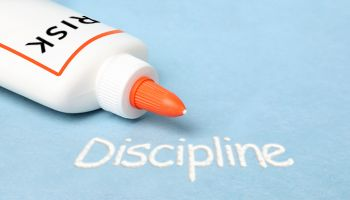 Discipline—risk management's essential glue